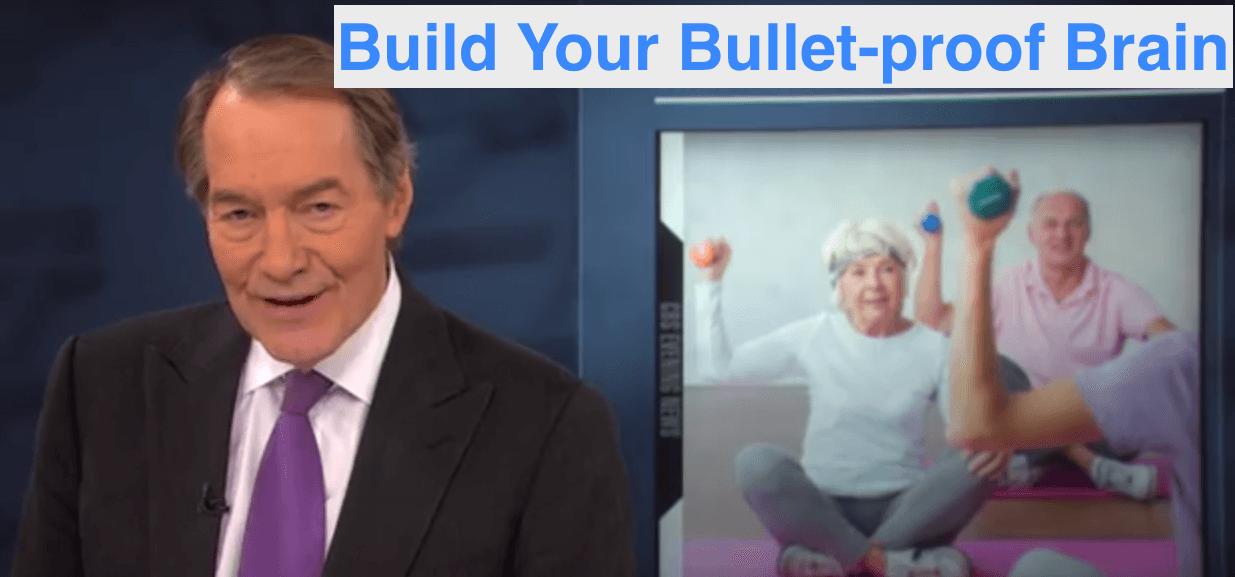 Build a Bullet-proof Brain