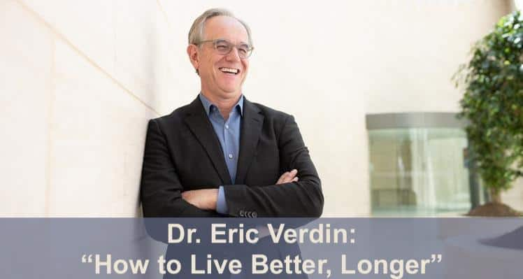 Dr. Verdin, CEO Buck Institute